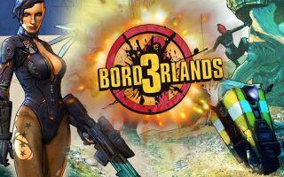 Разработчики Borderlands 3 рассказали про основные моменты игры