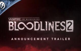 Открыт предзаказ на Vampire: The Masquerade — Bloodlines 2