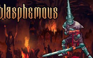 Новый геймплейный ролик хардкорного платформера Blasphemous